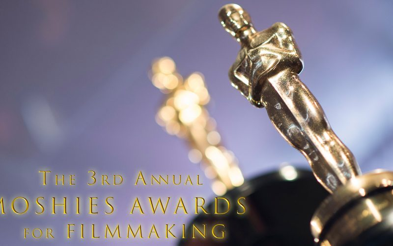 The 3rd Annual 'Moshies' Awards for Filmmaking