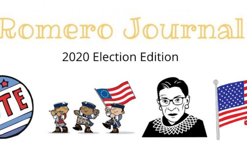 Romero Journal: 2020 Election Edition