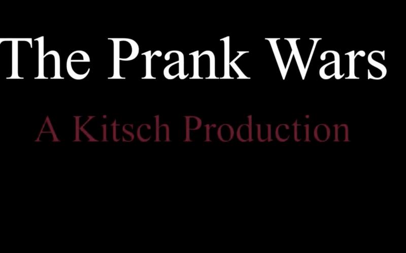 Kitsch Video #1: The Prank Wars