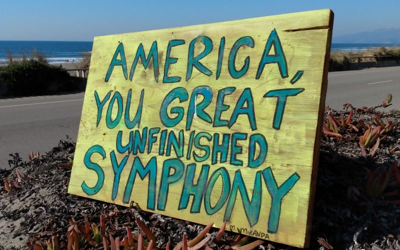 America, You Great Unfinished Symphony