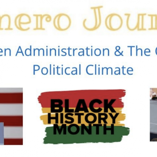 The Romero Journal: The Biden Administration & The Changing Political Climate