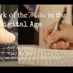 The Work of the Writer in the Digital Age